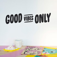 Wall decal quote: Good VIbes Only / Wall vinyl sticker / Inspirational quote / Bedroom Home decor / Office decor / Housewarming gift