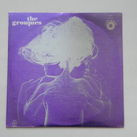 The Groupies - SEALED 1969 Interview / Dialogue LP