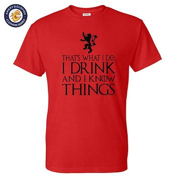 That's What I Do I Drink And I Know Things Men's T Shirt GOT Tyrion Graphic Humor Tee Shirts Camisetas