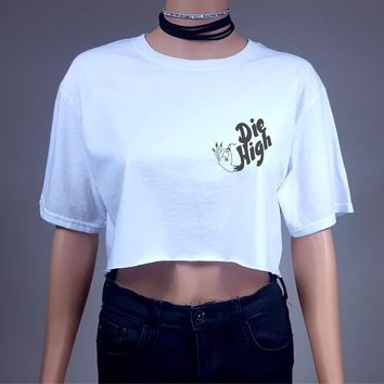 Die High Crop Top T Shirt Womens Tumblr Hipster Swag Grunge Marijuana Retro Festival Cannabis Weed Stoner Crop Top 420 Ganja Crop Top Goth