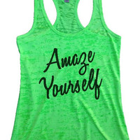 """Womens Tank Top """"Amaze Yourself 2"""" Womens Funny Burnout Style Workout Tank Top, Yoga Tank Top"""