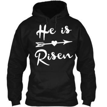 He is Risen Shirt Christian Graphic T-Shirt Faith Easter Tee1 Pullover Hoodie 8 oz