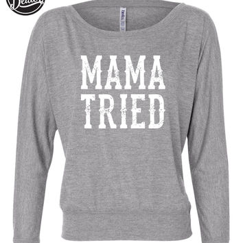 Mama Tried - Ladies, Flowy Long Sleeve Off Shoulder Tee