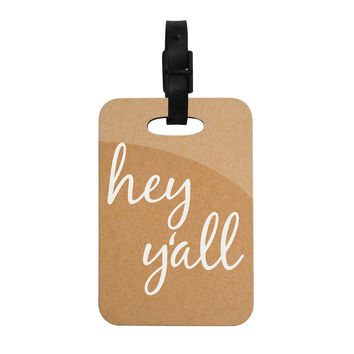 "KESS Original ""Hey Y'all - White"" White Brown Decorative Luggage Tag"