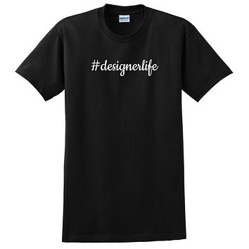 Designer life proffesion birthay funny occupation graphic T Shirt