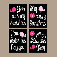 You Are My Sunshine Bird Birdie Black Hot Pink Flower Wall Art Girl Artwork Nursery Rhyme Quote Baby Song Set of 4 Prints Baby Crib Decor