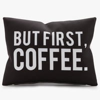 But First Coffee Throw Pillow