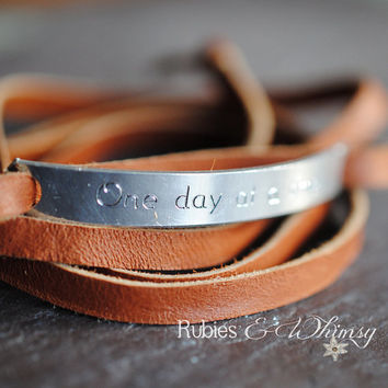 One Day at a Time - Engraved Leather wrap bracelet, Inspirational Gift, Sobriety, Inspirational, Recovery, Motivational, Encouragement