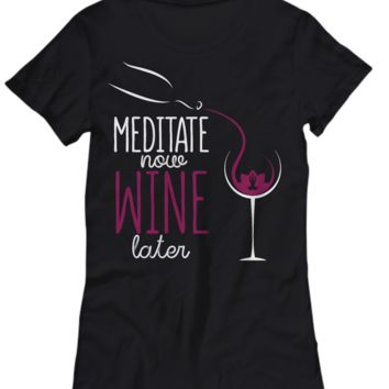 Smartlife Creations-Meditate Now Wine Later-Yoga Meditation-Women's T-shirt