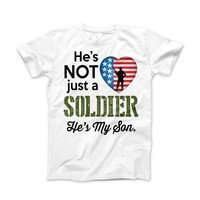 He's Not Just A Soldier He's My Son Apparel (CAN BE PERSONALIZED FOR FREE)