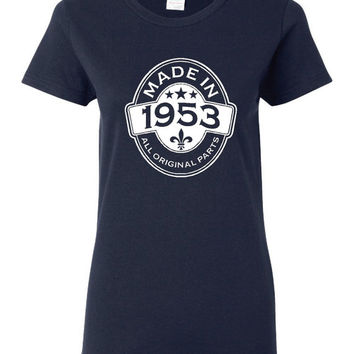 MADE in 1953 All Original Parts Birthday T Shirt Ladies Mens Vintage Birthday Shirt 62nd Birthday