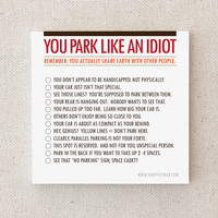 "Sticky Notes. Funny. Parking Tickets. Driving. Snarky. Sarcastic. Gag Gift. Under 10. For Man, Woman. ""You Park Like An Idiot"" (NSN-X018)"