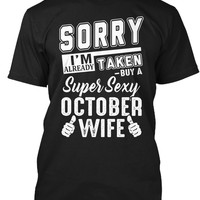 Sorry I'm Taken By A Sexy October Wife