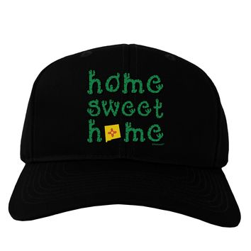 Home Sweet Home - New Mexico - Cactus and State Flag Adult Dark Baseball Cap Hat by TooLoud