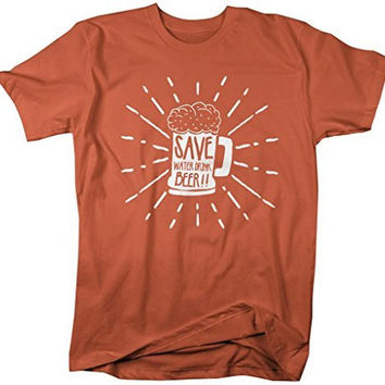 Shirts By Sarah Men's Save Water Drink Beer T-Shirt Drinking Shirt
