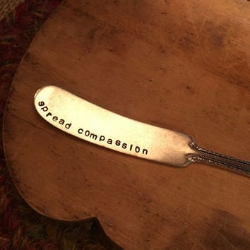Hand Stamped Knife, Spread Compassion Spreader, Vegan Spreader, Handstamped Knife, Butter Knife, Unique Gift, Stamped Silverware