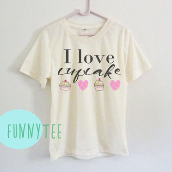 I love cupcake shirt off white or grey toddlers shirt **crew neck **short sleeve t shirt for kids boy girl youth clothing gift ideas