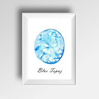 Blue topaz november birthstone watercolor painting gem stone decor birthmonth print wall art birthday gift for her wife family room office