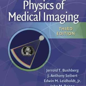 The Essential Physics of Medical Imaging: North American Edition