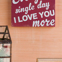 EVERY SINGLE DAY 11X14 WALL SIGN