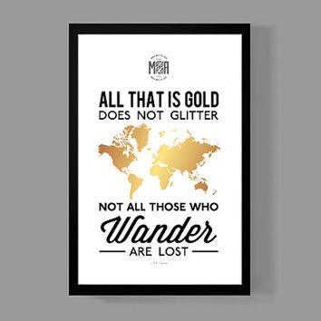 Not all those who wander are lost - J.R.R. Tolkien - Travel Map Poster Print 11x17 Size - Wanderlust, Adventures, World, Travel