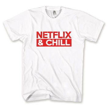 Netflix and Chill T-Shirt