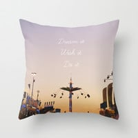 Dream it.Wish it. Do it Throw Pillow by Libertad Leal Photography