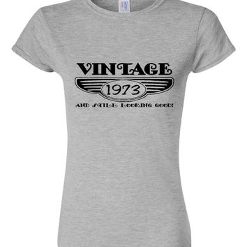 Vintage 1973 And Still Looking Good 42nd Bday T Shirt Ladies Men Style Vintage Shirt happy Birthday T Shirt