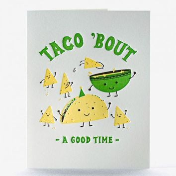 Taco 'bout a good time card