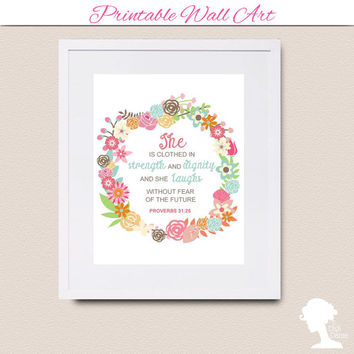 Printable Wall Art 8x10 - Proverbs 31:25 (Virtuous Woman) with Vintage Flowers in Soft Pastel Colors on a Round Frame