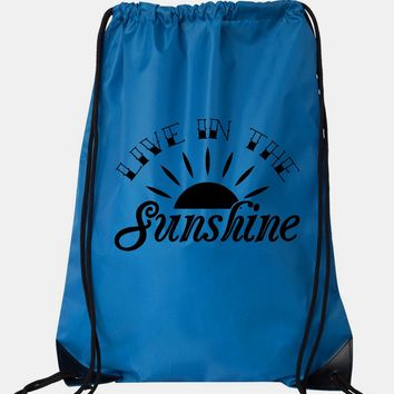 """Drawstring Gym Bag  """"Live in the Sunshine""""  Funny Workout Squatting Gift"""