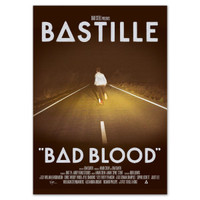 Bastille Bad Blood Poster