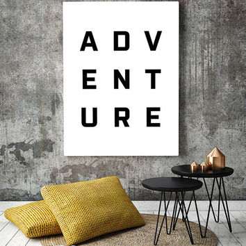 Adventure art print, scandinavian poster, printable art, scandinavian print, typography art print, modern wall art, black and white print
