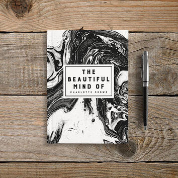 The Beautiful Mind, Custom Name Journal, Writing Journal, Hardcover Notebook, Personalized Gift, Blank or Lined pages, Black White Marble