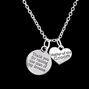 Mother Of The Groom Thank You For Raising The Man Wedding Gift Charm Necklace