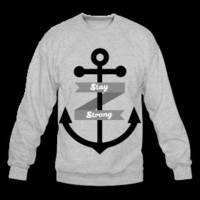 Stay Strong Anchor crew neck
