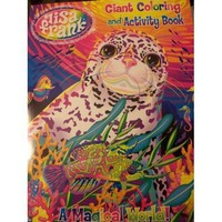 Lisa Frank Giant Coloring & Activity Book ~ A Magical World (Seal)