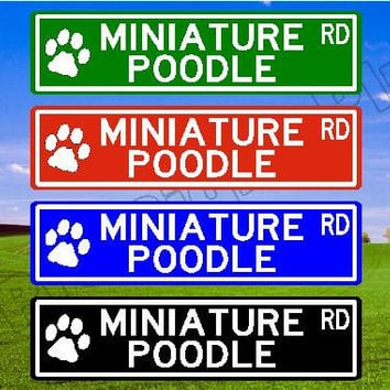 MINIATURE POODLE Street Sign, Poodle Gift Poodle Decor Custom Street Sign Quality Metal Sign, Aluminum Sign, Personalized Dog Sign, Dog Sign