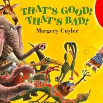 That's Good! That's Bad (An Owlet Book)