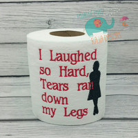 Laughed so hard embroidered toilet paper, gag gift, white elephant gift, bathroom decoration, home decor bath, mom, mother, mothers day