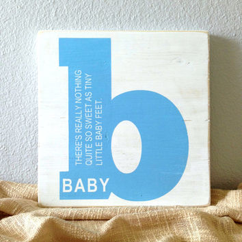 Baby Nursery Decor - b is for Baby Distressed Wooden Sign - Modern Rustic Baby Quote - Reclaimed Wood Custom Sign