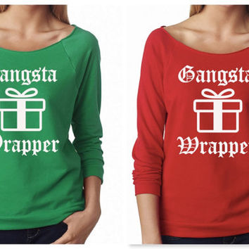 Gangsta Wrapper Off Shoulder Sweater Sweatshirt 3/4 Sleeve Christmas Gift Holidays Present Holidays