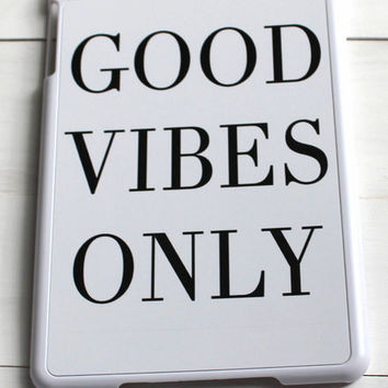 Good Vibes Only Tablet Case