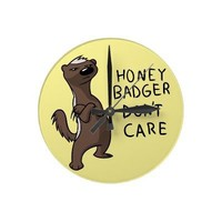 Honey Badger Don't Care What Time it is Clock from Zazzle.com
