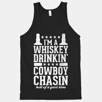 WHISKEY DRINKIN' COWBOY CHASIN HELL OF A GOOD TIME (WHITE INK)