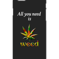All you need is weed Iphone 5 case