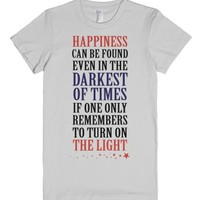 Happiness in the Darkest of Times-Female Silver T-Shirt