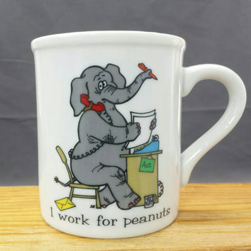 Vintage Office Mug, I Work for Peanuts, Funny Gifts Coworkers, Humor job Coffee Mug Cup, Gag Workplace Gift Ideas, Papel Quackery, Elephant