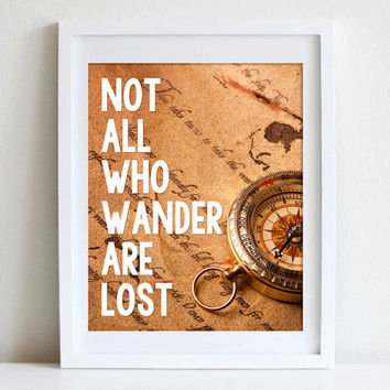 8x10 Not All Who Wander Are Lost Print Inspirational Quote Wall Art Map and Compass Wall Art
