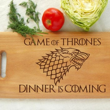 Game of Thrones Cutting Board Dinner is Coming wood cutting board Jon Snow GoT Birthday Gift Aniversary Gift Gift for Him Housewarming board